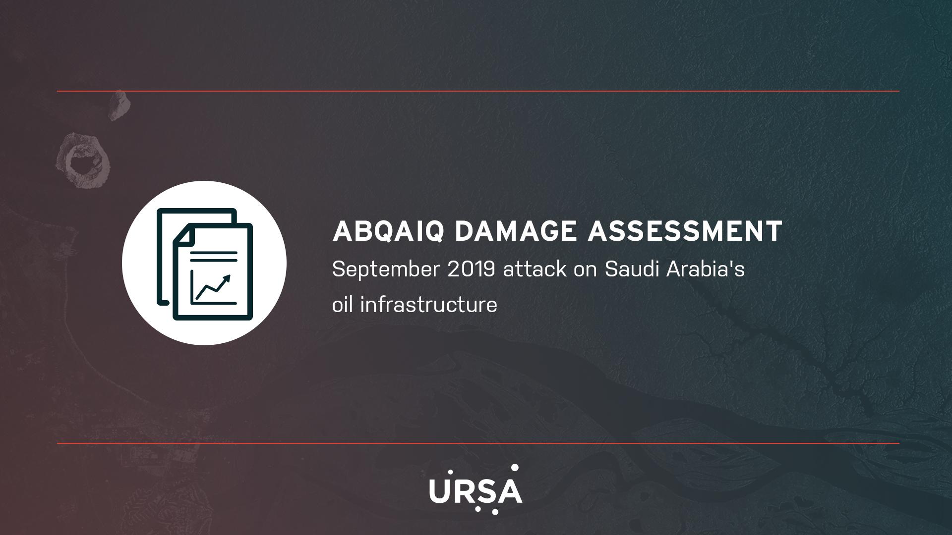 Abqaiq Damage Assessment
