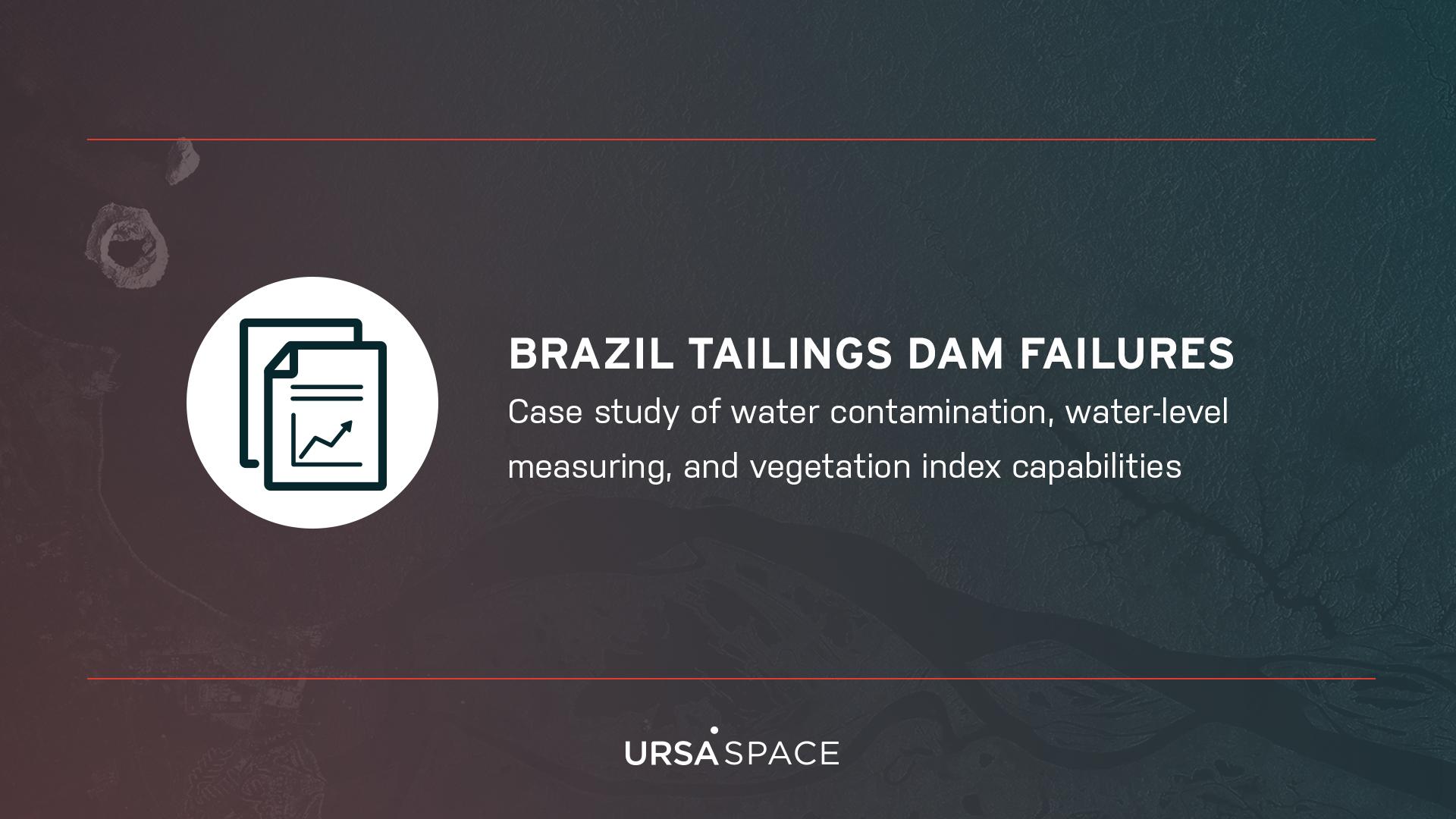 Brazil Tailings Dam Failures